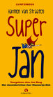 Super Jan - Harmen van Straaten - ISBN: 9789047608776
