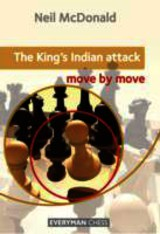 King's Indian Attack: Move By Move - Mcdonald, Neil - ISBN: 9781857449884