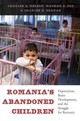 Romania's Abandoned Children - Nelson, Charles A. - ISBN: 9780674724709