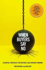 When Buyers Say No - Hopkins, Tom; Katt, Ben - ISBN: 9781478926986
