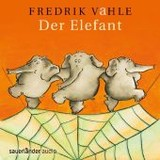 Der Elefant, Audio-CD - Vahle, Fredrik - ISBN: 9783839845660