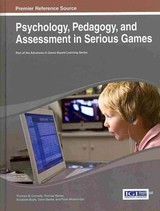 Psychology, Pedagogy, And Assessment In Serious Games - Connolly, Thomas M./ Hainey, Thomas/ Boyle, Elizabeth/ Baxter, Gavin/ Moreno-Ger, Pablo - ISBN: 9781466647732