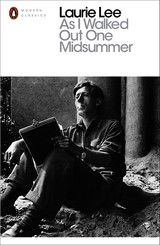 As I Walked Out One Midsummer Morning - Lee, Laurie - ISBN: 9780241953280