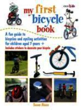 My First Bicycle Book - Akass, Susan - ISBN: 9781782490371