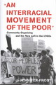 Interracial Movement Of The Poor - Frost, Jennifer - ISBN: 9780814726976