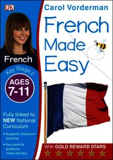French Made Easy Ages 7-11 Key Stage 2 - Vorderman, Carol - ISBN: 9781409349396