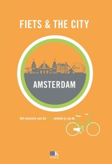 Fiets + The City: Amsterdam - ISBN: 9789021555553