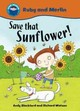 Save That Sunflower! - Blackford, Andy - ISBN: 9780750262149