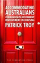 Accommodating Australians - Troy, Patrick - ISBN: 9781862878747