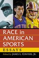 Race In American Sports - Conyers, James L., Jr. (EDT) - ISBN: 9780786473199