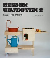 DESIGNOBJECTEN OM ZELF TE MAKEN 2 - Peter Jones; Christopher Stuart - ISBN: 9789068686463