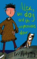 Alex, The Dog And The Unopenable Door - Montgomery, Ross (author) - ISBN: 9780571294619