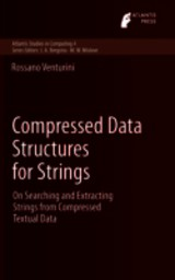 Compressed Data Structures For Strings - Venturini, Rossano - ISBN: 9789462390324