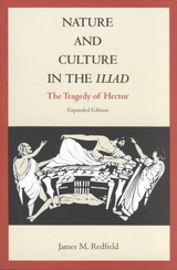 Nature And Culture In The Iliad - Redfield, James M. - ISBN: 9780822314226
