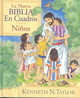 La Nueva Biblia En Cuadros Para Ninos/the New Bible In Pictures For Little Eyes - Taylor, Kenneth Nathaniel/ Spenceley, Annabel (ILT) - ISBN: 9780825417092