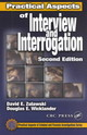 Practical Aspects Of Interview And Interrogation, Second Edition - Hoover, L. Wayne (wicklander-zulawski & Associates, Inc., Downers Grove, Il... - ISBN: 9780849301018