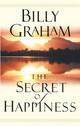 Secret Of Happiness - Graham, Billy - ISBN: 9780849943812