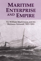 Maritime Enterprise And Empire - Munro, J. Forbes - ISBN: 9780851159355