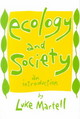 Ecology And Society - Martell, Luke - ISBN: 9780870239465
