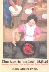 Chorizos In An Iron Skillet - Davis, Mary Ancho - ISBN: 9780874174458