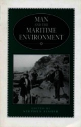 Man And The Maritime Environment - Fisher, Harold Edward Stephen (EDT)/ Fisher, Stephen (EDT) - ISBN: 9780859893930