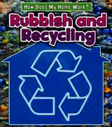 Rubbish And Recycling - Oxlade, Chris - ISBN: 9781406237733