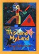 This Land Is My Land - Littlechild, George - ISBN: 9780892391844