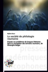 La Societe De Philologie Roumaine - Doue-m - ISBN: 9783838179810