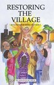 Restoring The Village, Values, And Commitment - Kunjufu, Dr. Jawanza - ISBN: 9780913543474