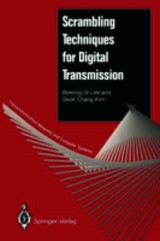 Scrambling Techniques For Digital Transmission - Kim, Seok C.; Lee, Byeong G. - ISBN: 9781447132332
