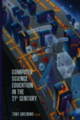 Computer Science Education In The 21st Century - Greening, Tony (EDT) - ISBN: 9781461270843