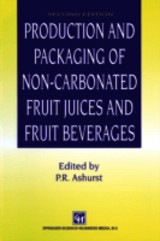 Production And Packaging Of Non-carbonated Fruit Juices And Fruit Beverages - Ashurst, P. R. (EDT) - ISBN: 9781461353195