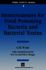 Immunoassays For Food-poisoning Bacteria And Bacterial Toxins - Wyatt, G. M. - ISBN: 9781461358268