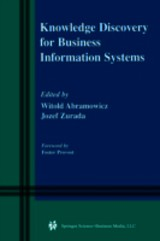 Knowledge Discovery For Business Information Systems - Abramowicz, Witold (EDT)/ Zurada, Jozef M. (EDT) - ISBN: 9781475774757