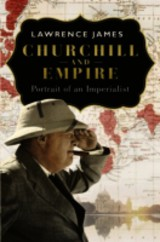 Churchill And Empire - James, Lawrence - ISBN: 9781780224817