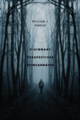 Visionary Perspectives Reincarnated - Pardue, William J. - ISBN: 9781909421240