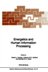 Energetics And Human Information Processing - ISBN: 9789401084796