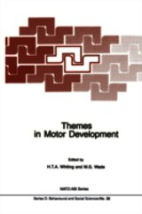 Themes In Motor Development - Whiting, H. T. a (EDT)/ Wade, M. G. (EDT) - ISBN: 9789401084864