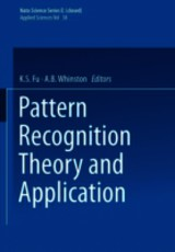 Pattern Recognition Theory And Application - Fu, V. W. (EDT)/ Whinston, A. B. (EDT) - ISBN: 9789401196901