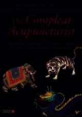 Compleat Acupuncturist - Eckman, Peter - ISBN: 9781848191983