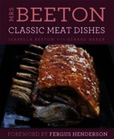 Mrs Beeton's Classic Meat Dishes - Beeton, Isabella - ISBN: 9780297870395