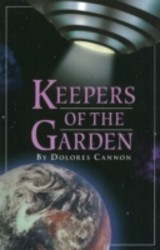 Keepers Of The Garden - Cannon, Dolores (dolores Cannon) - ISBN: 9780963277640
