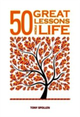 50 Great Lessons From Life - Tony Spollen - ISBN: 9781781190739