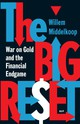 The big reset - Willem  Middelkoop - ISBN: 9789048522194