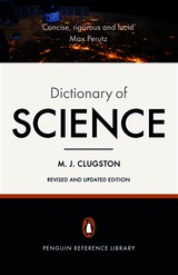 Penguin Dictionary Of Science - Clugston, Mike - ISBN: 9780141979038