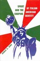 Sport And The Shaping Of Italian American Identity - Gems, Gerald - ISBN: 9780815633419