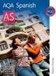 AQA Spanish AS - Edwards, Jean/ Kolkowska, Ana/ Mitchell, Libby/ Zollo, Mike - ISBN: 9780748798100