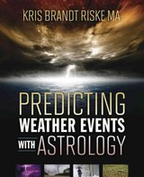 Predicting Weather Events With Astrology - Riske, Kris Brandt - ISBN: 9780738741581