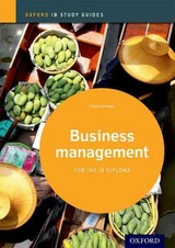 Business Management Study Guide: Oxford Ib Diploma Programme - Gutteridge, Lloyd - ISBN: 9780198392828