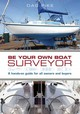 Be Your Own Boat Surveyor - Pike, Dag - ISBN: 9781472903679